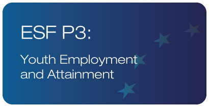 ESF P3: Youth Employment and Attainment