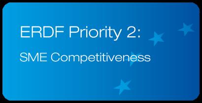 ERDF Priority 2: SME Competitiveness